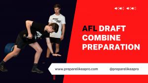 AFL Draft Combine Preparation